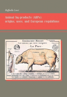Animal by-products (ABPs): origins, uses, and European regulations - Universitas Studiorum