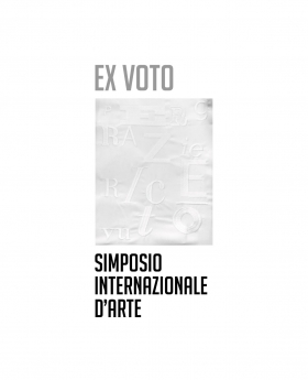 Ex voto. Simposio internazionale d'arte - Universitas Studiorum